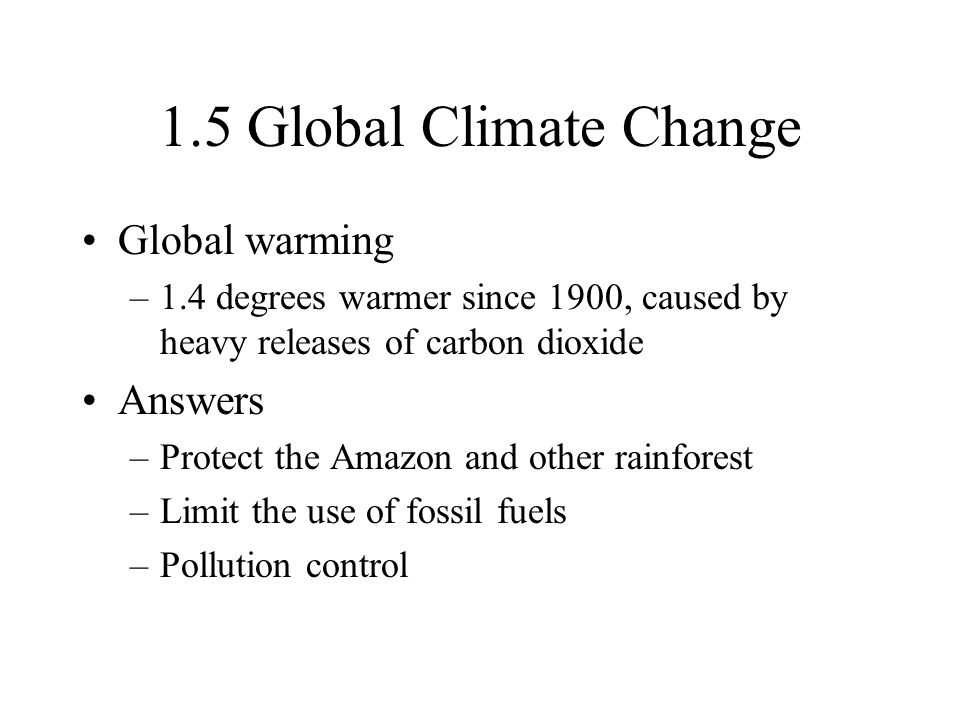 1.5 Global Climate Change Global warming Answers