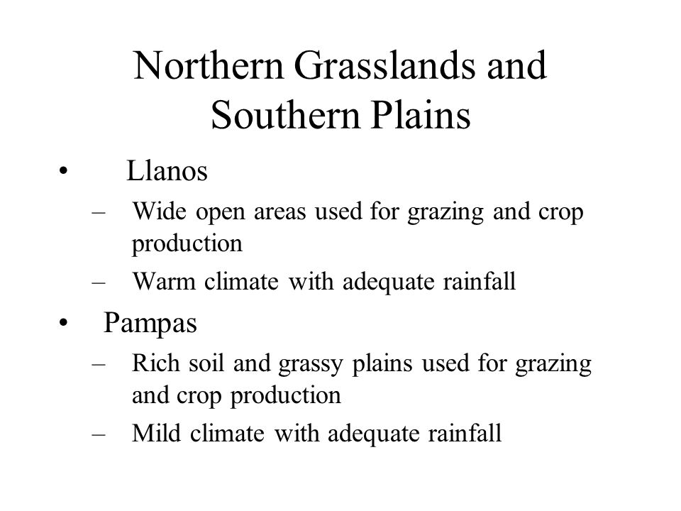 Northern Grasslands and Southern Plains