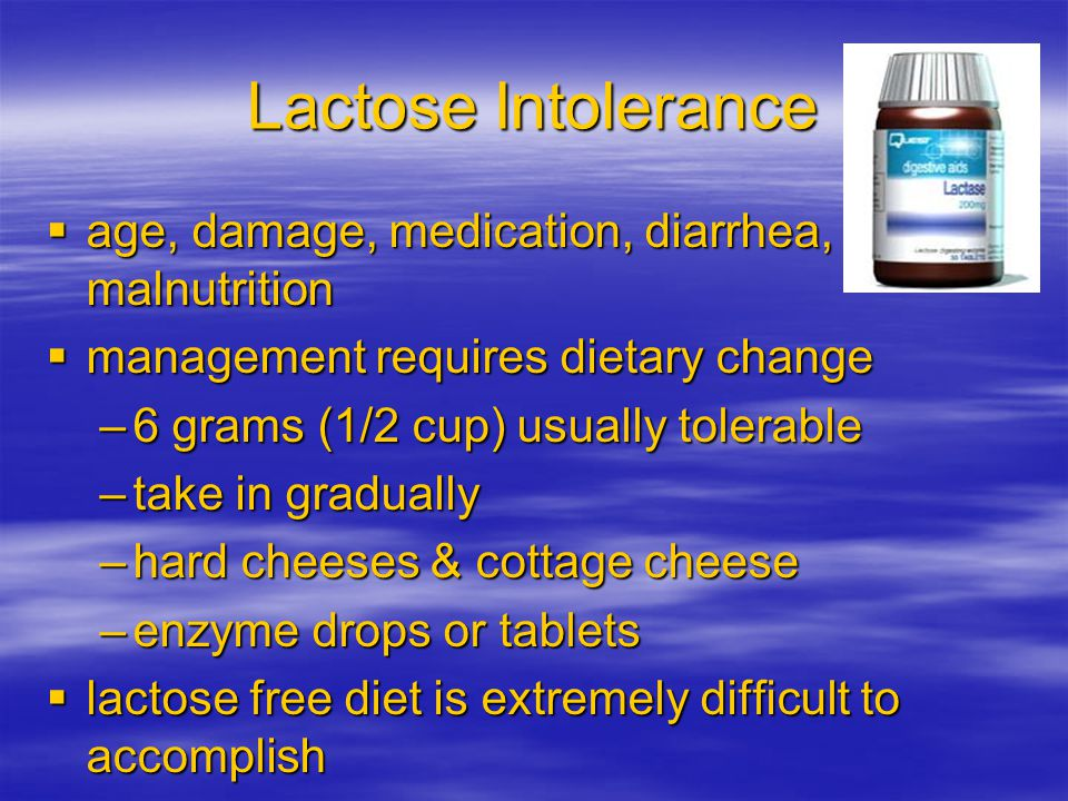 Lactose Intolerance age, damage, medication, diarrhea, malnutrition