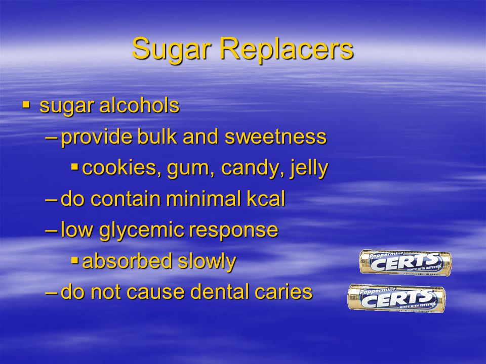 Sugar Replacers sugar alcohols provide bulk and sweetness