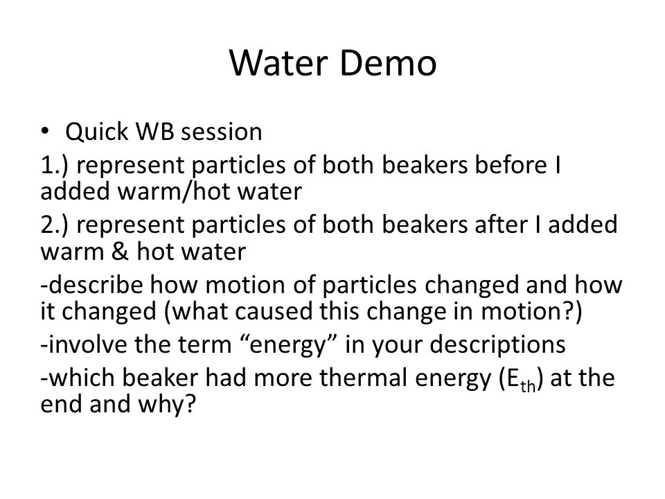 Water Demo Quick WB session