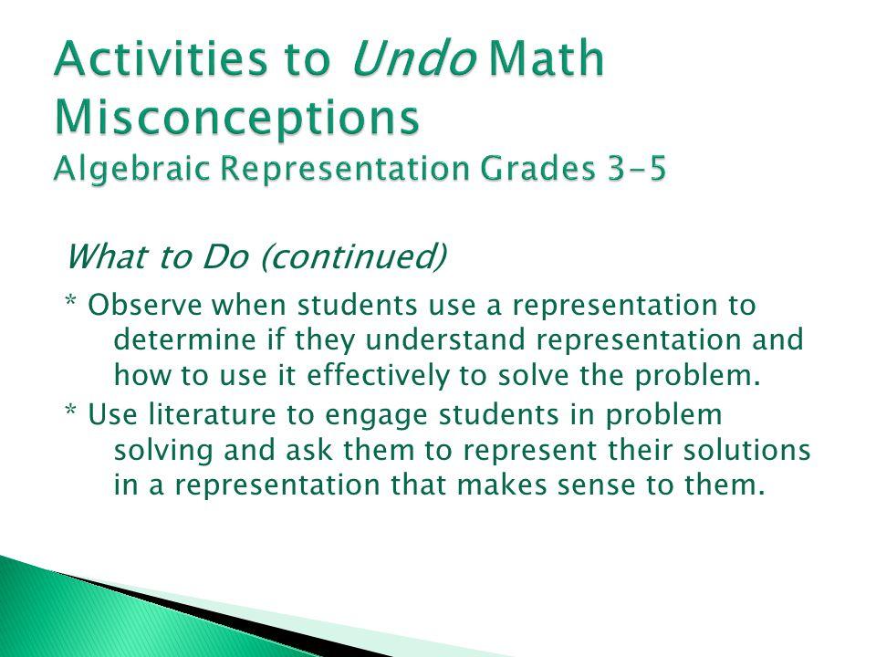 Activities to Undo Math Misconceptions Algebraic Representation Grades 3-5
