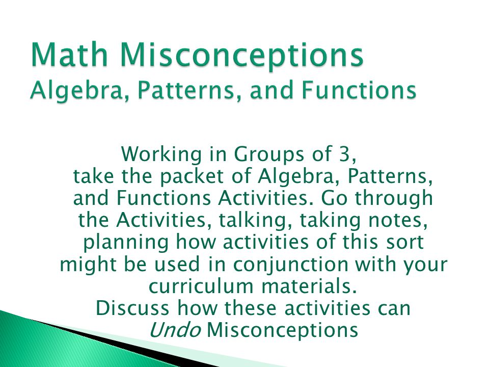 Math Misconceptions Algebra, Patterns, and Functions