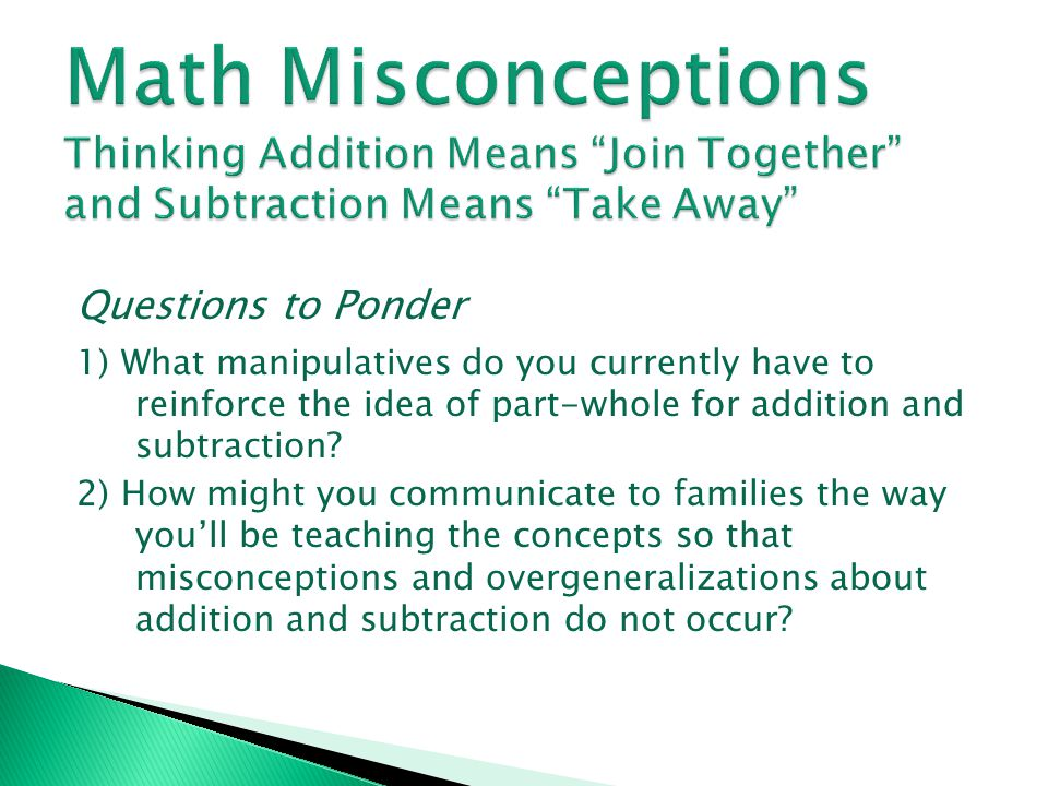 Math Misconceptions Thinking Addition Means Join Together and Subtraction Means Take Away