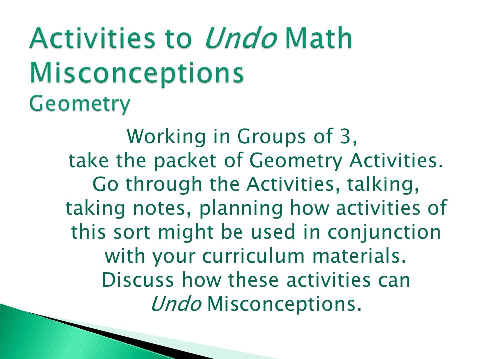 Activities to Undo Math Misconceptions Geometry