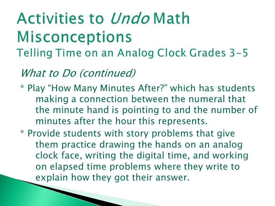 Activities to Undo Math Misconceptions Telling Time on an Analog Clock Grades 3-5