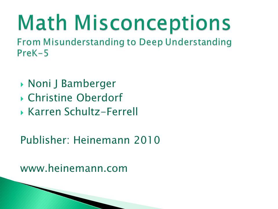 Math Misconceptions From Misunderstanding to Deep Understanding PreK-5