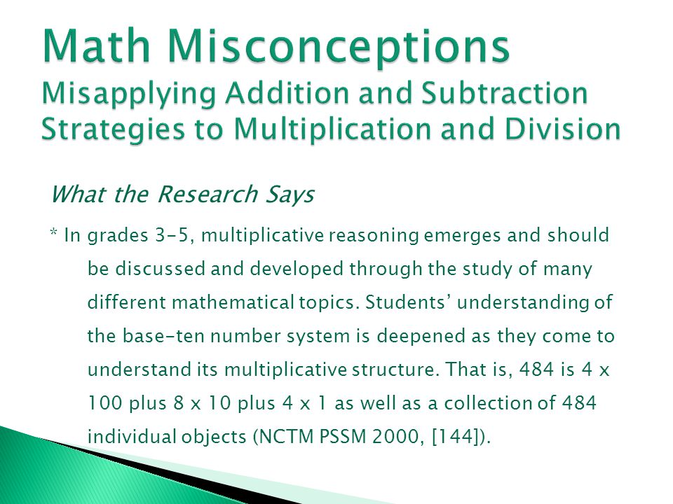 Math Misconceptions Misapplying Addition and Subtraction Strategies to Multiplication and Division