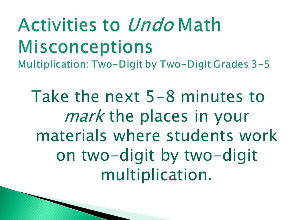 Activities to Undo Math Misconceptions Multiplication: Two-Digit by Two-Digit Grades 3-5