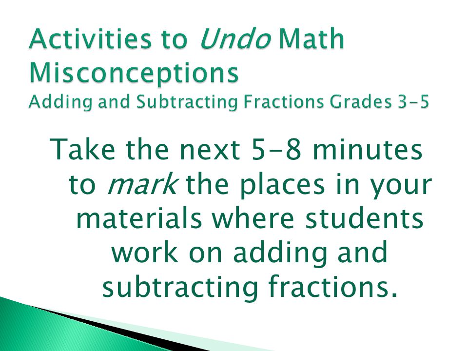 Activities to Undo Math Misconceptions Adding and Subtracting Fractions Grades 3-5