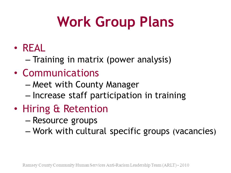 Work Group Plans REAL Communications Hiring & Retention