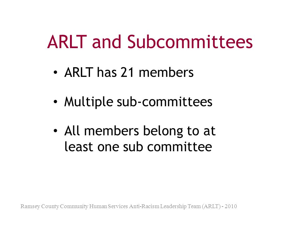 ARLT and Subcommittees