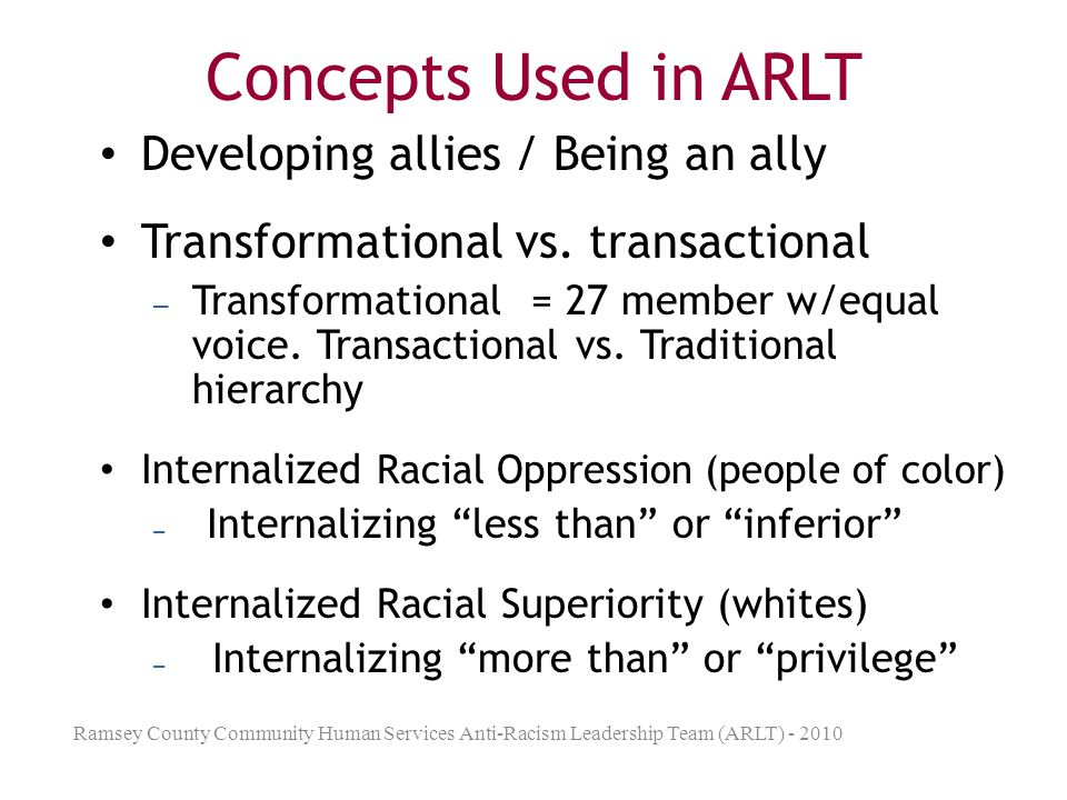Concepts Used in ARLT Developing allies / Being an ally