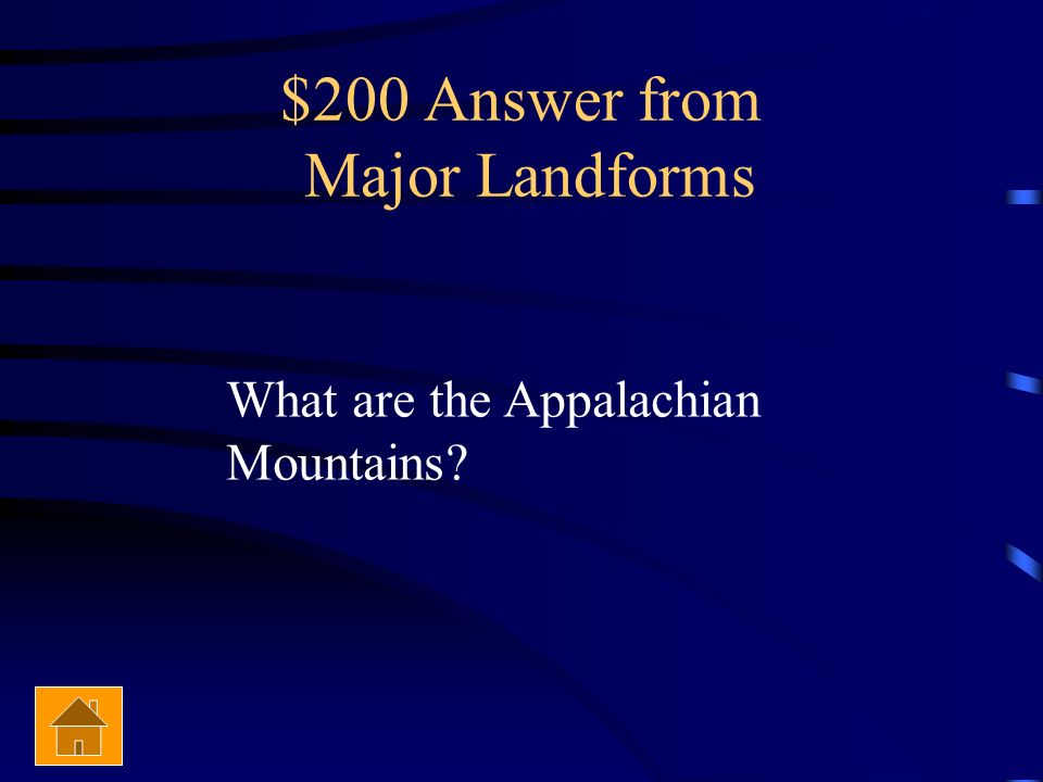$200 Answer from Major Landforms