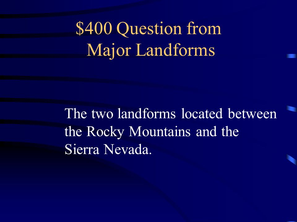 $400 Question from Major Landforms