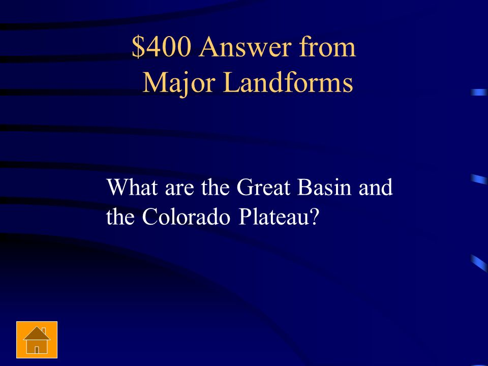 $400 Answer from Major Landforms