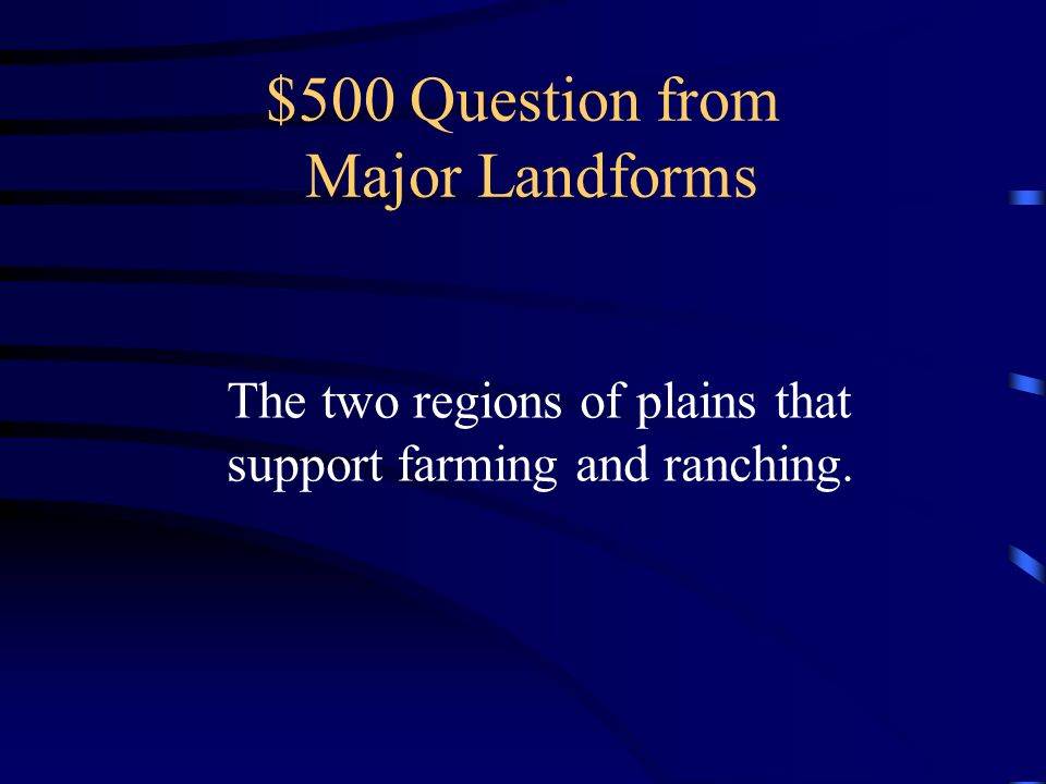 $500 Question from Major Landforms