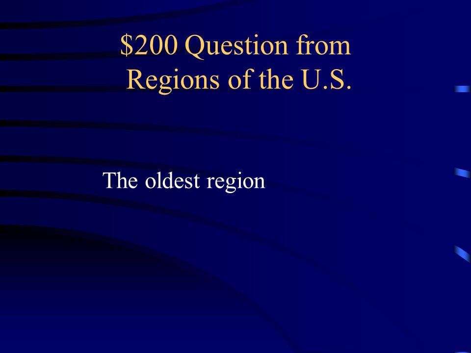 $200 Question from Regions of the U.S.