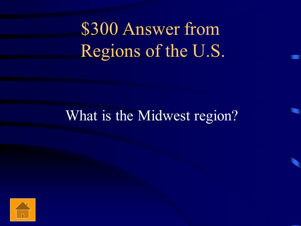 $300 Answer from Regions of the U.S.