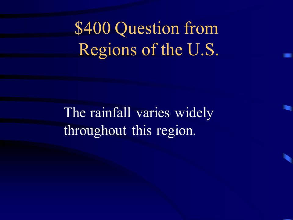 $400 Question from Regions of the U.S.
