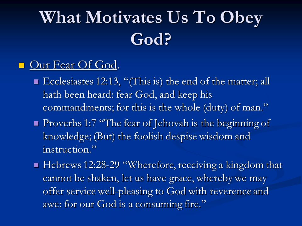 What Motivates Us To Obey God