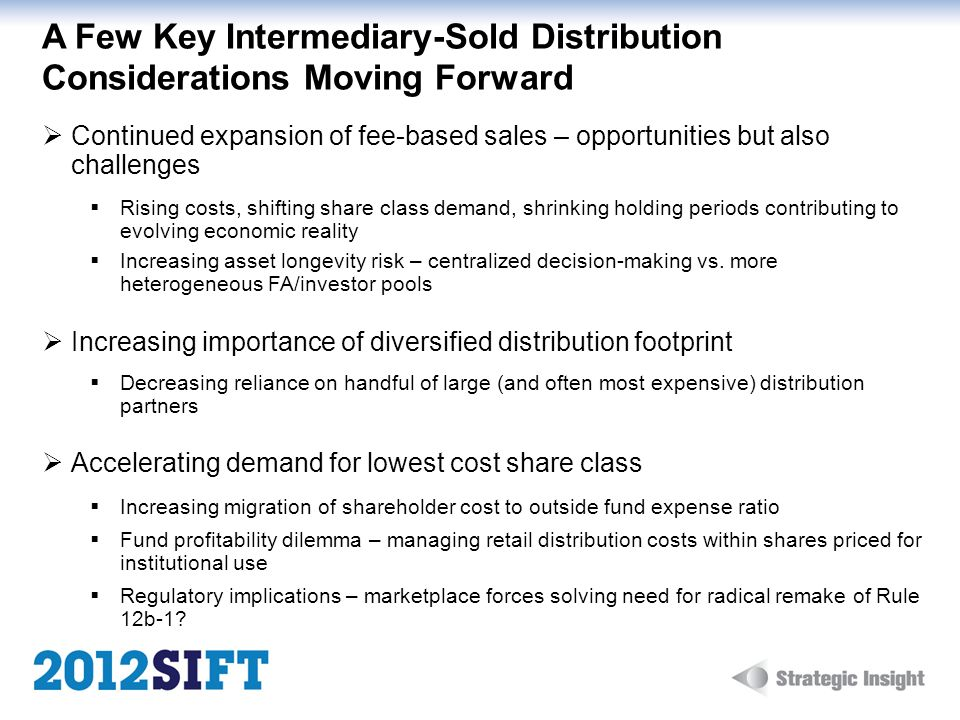A Few Key Intermediary-Sold Distribution Considerations Moving Forward