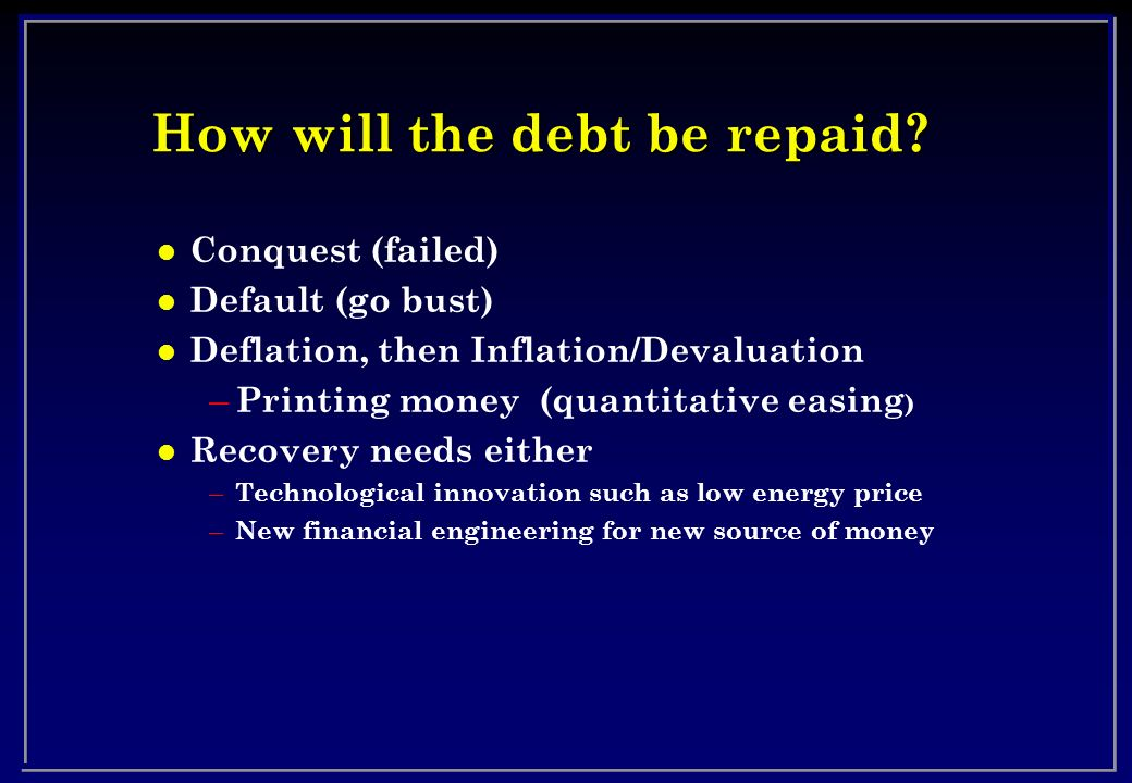 How will the debt be repaid