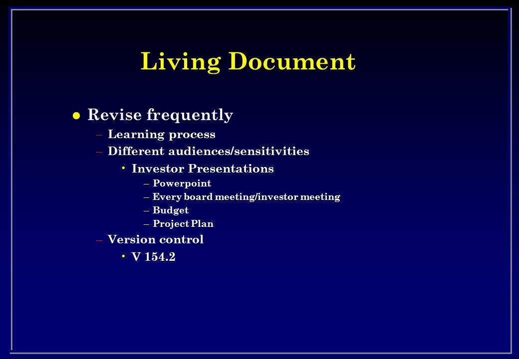 Living Document Revise frequently Learning process
