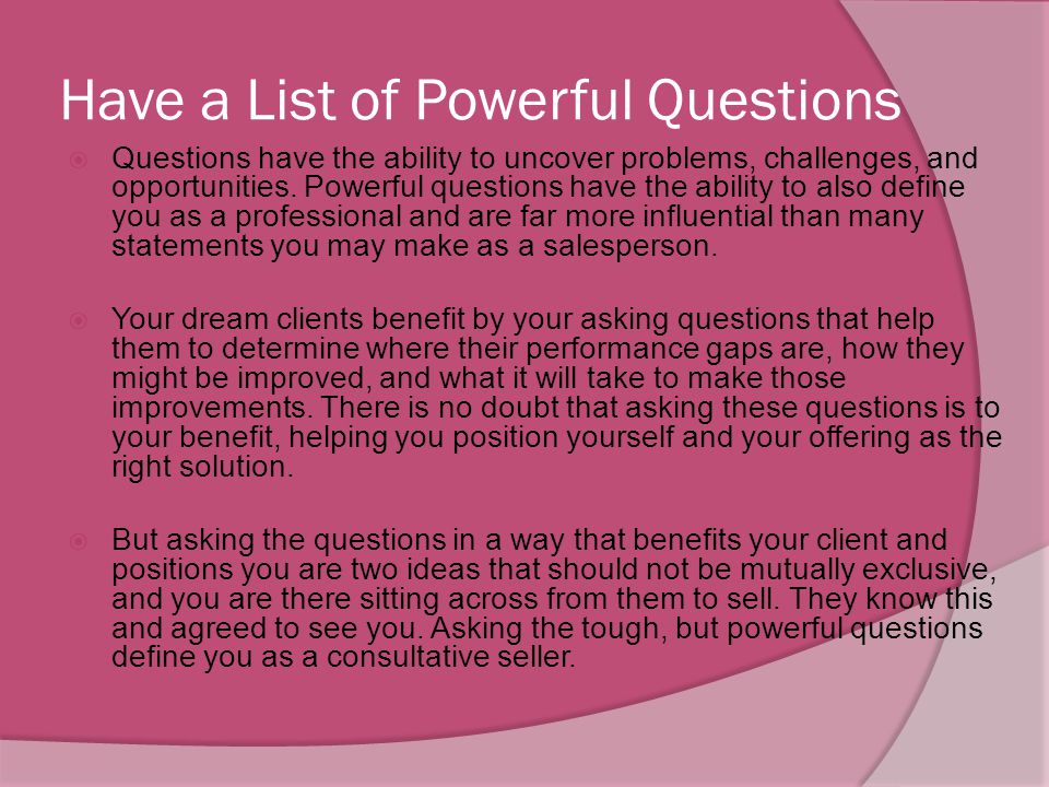 Have a List of Powerful Questions