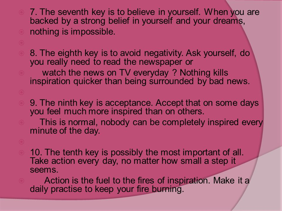 7. The seventh key is to believe in yourself