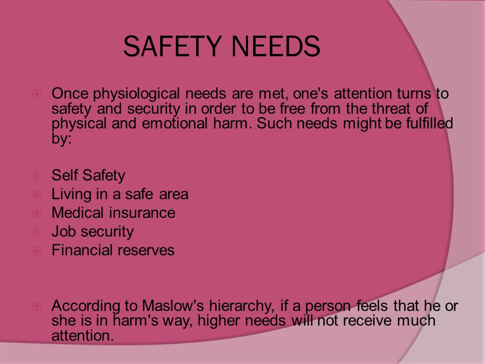 SAFETY NEEDS