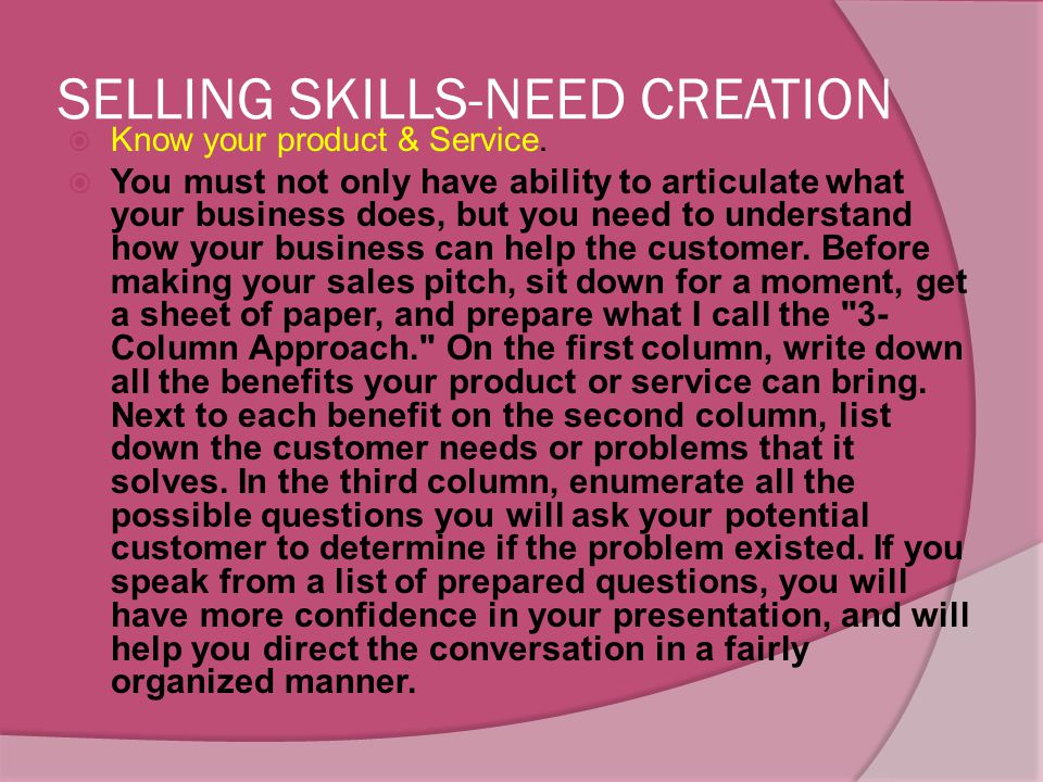 SELLING SKILLS-NEED CREATION