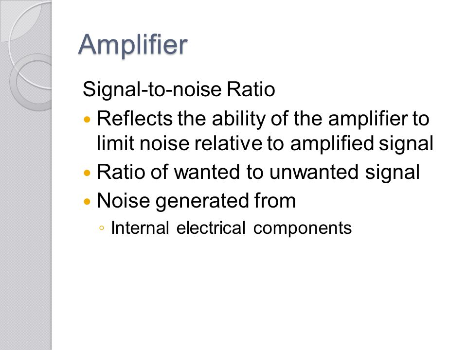 Amplifier Signal-to-noise Ratio