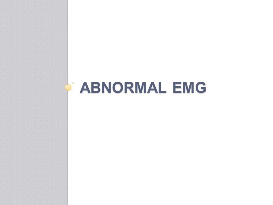 Abnormal EMG