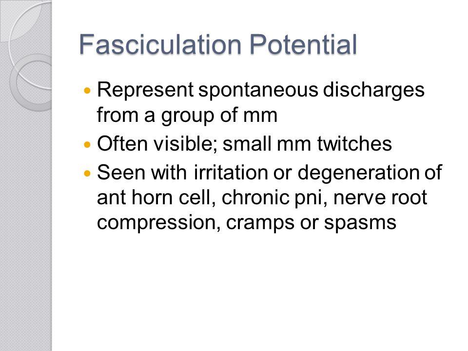 Fasciculation Potential