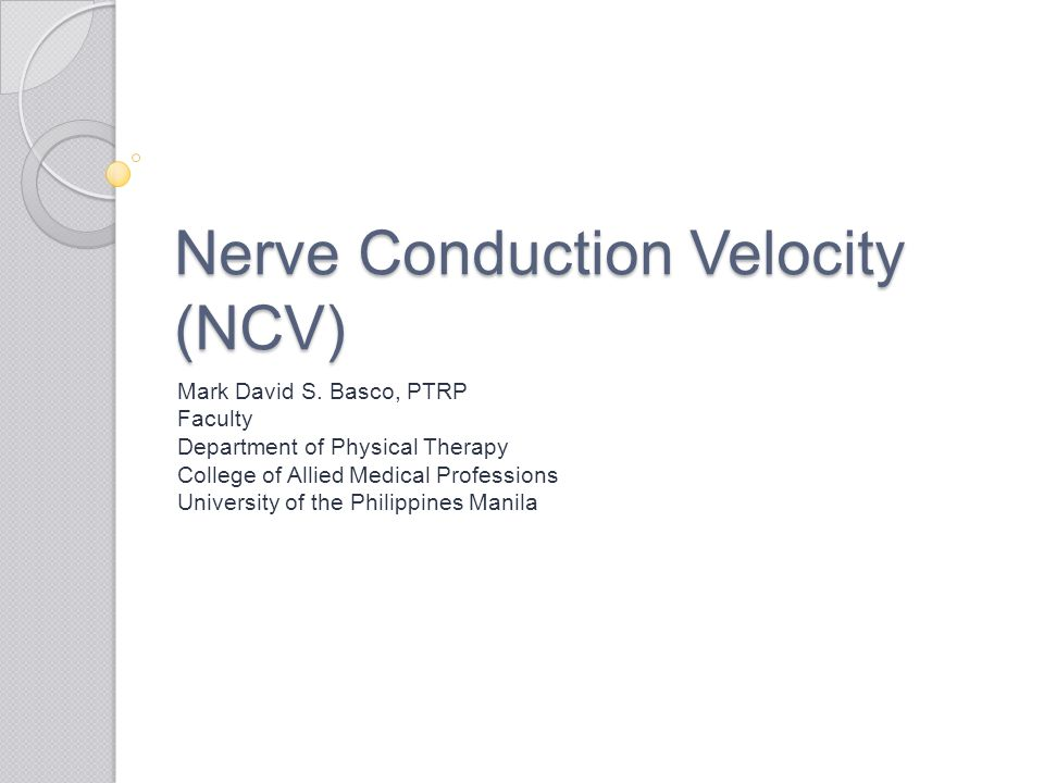 Nerve Conduction Velocity (NCV)
