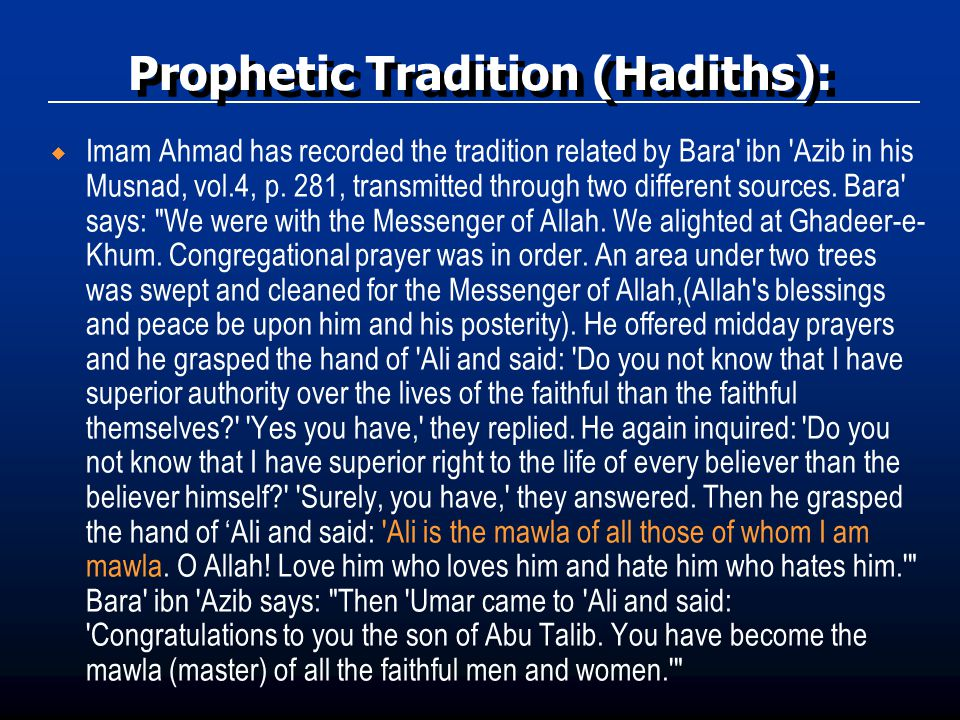 Prophetic Tradition (Hadiths):