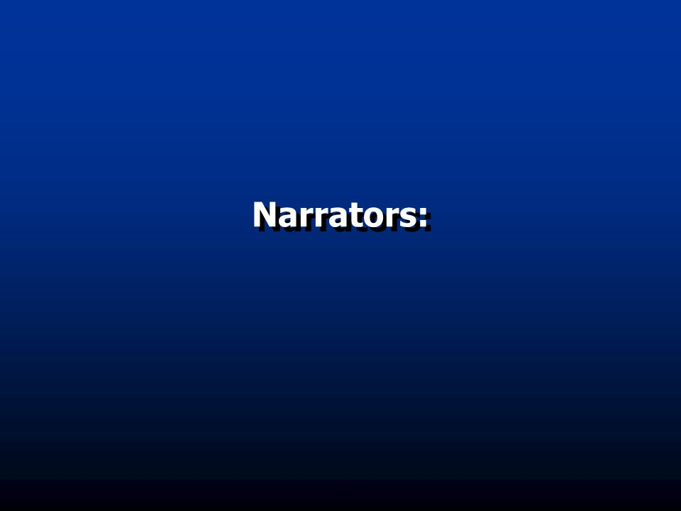 Narrators: