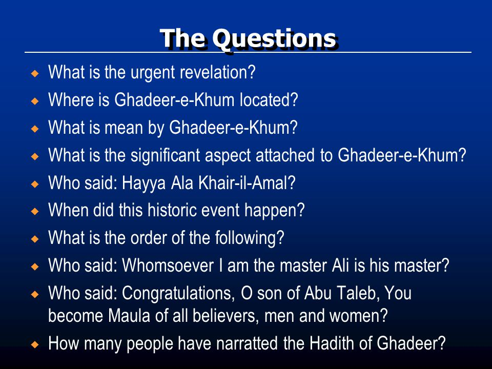 The Questions What is the urgent revelation