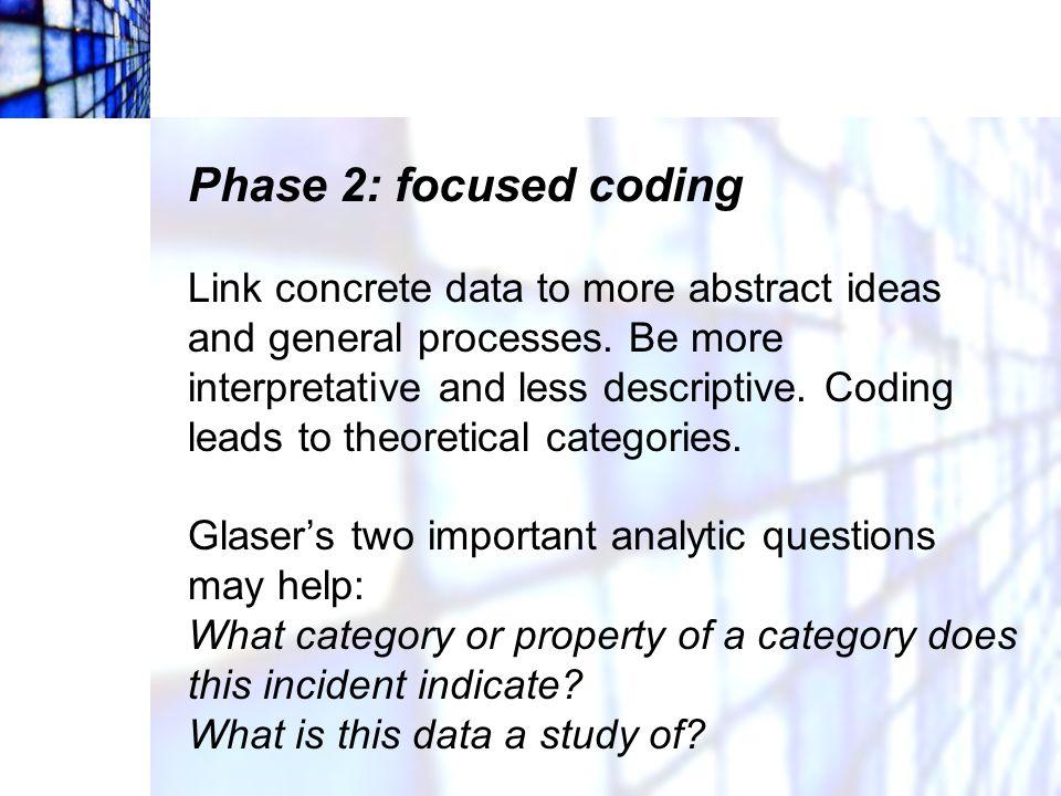 Phase 2: focused coding