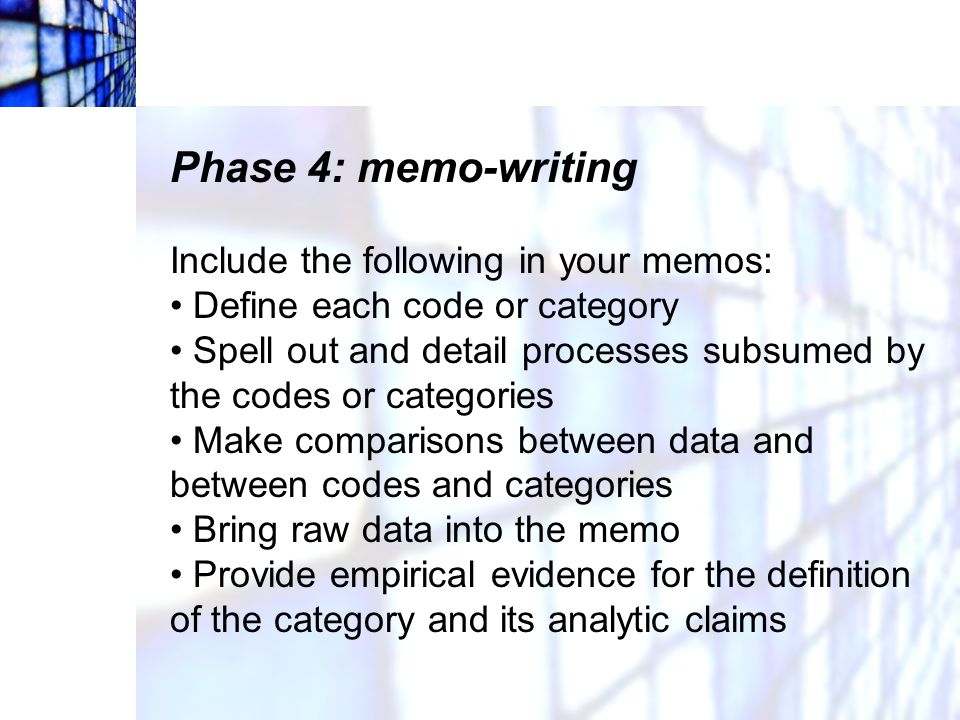 Phase 4: memo-writing Include the following in your memos: