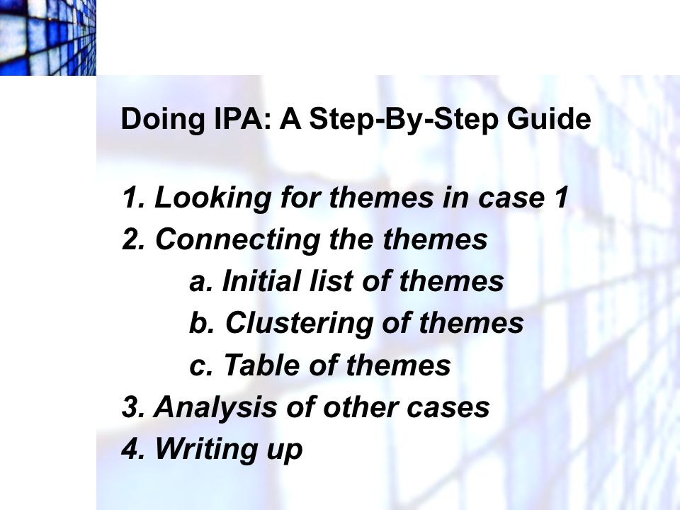 Doing IPA: A Step-By-Step Guide