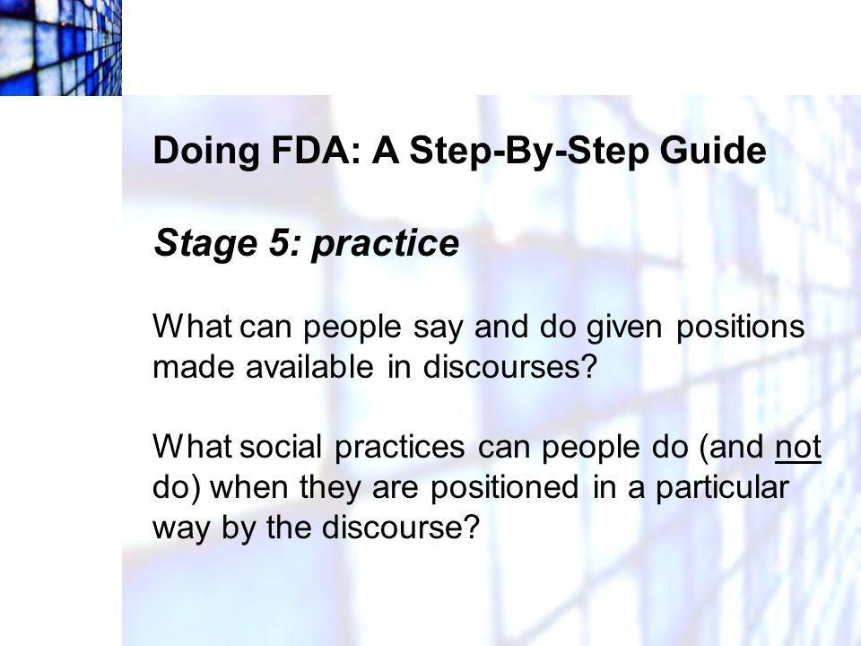 Doing FDA: A Step-By-Step Guide Stage 5: practice