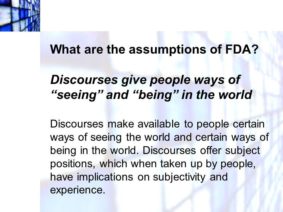 What are the assumptions of FDA