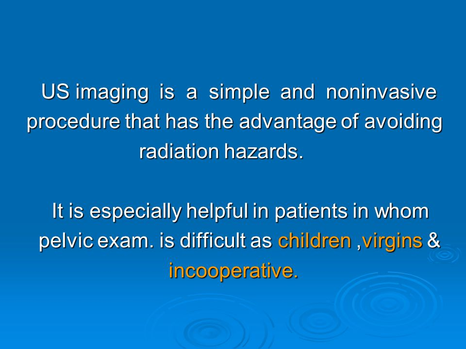 US imaging is a simple and noninvasive