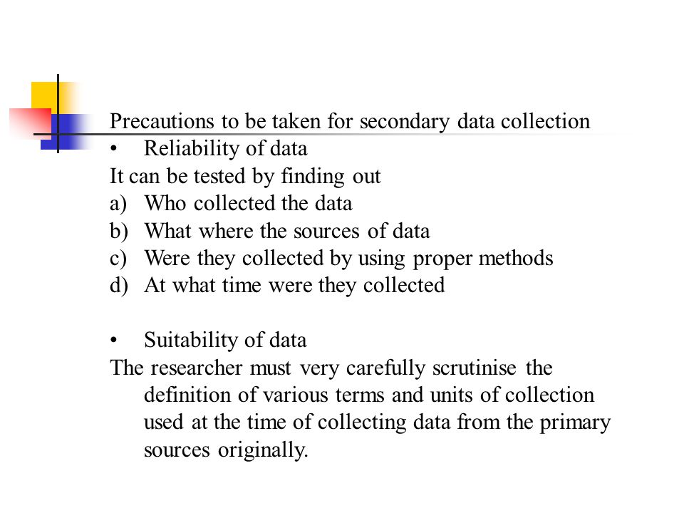 Precautions to be taken for secondary data collection