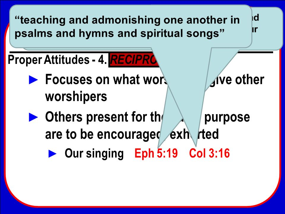 Focuses on what worshipers give other worshipers