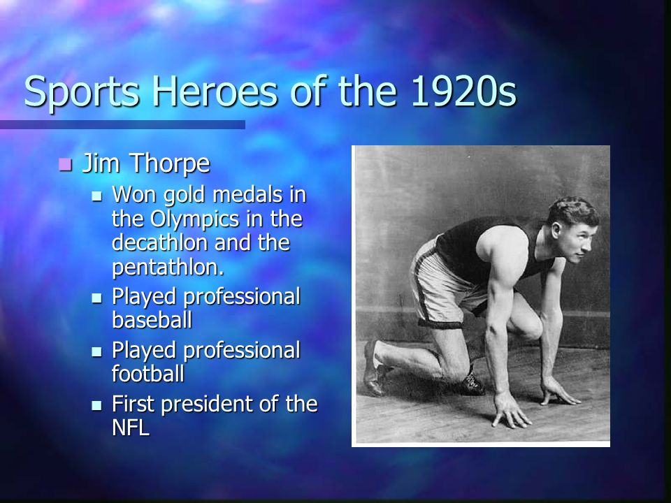 Sports Heroes of the 1920s Jim Thorpe