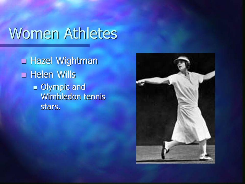 Women Athletes Hazel Wightman Helen Wills