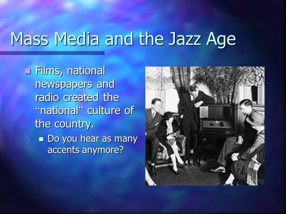 Mass Media and the Jazz Age